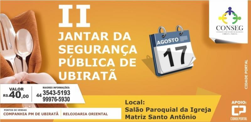 17 de agosto: II Jantar da Segurança Pública de Ubiratã